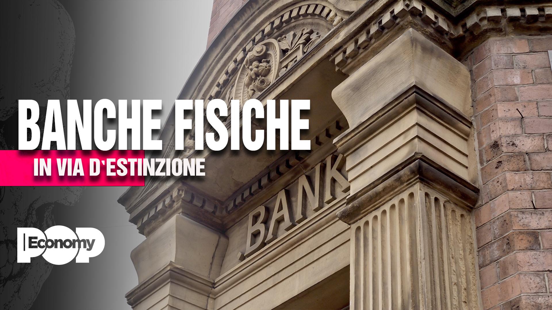 banche in via di estinzione