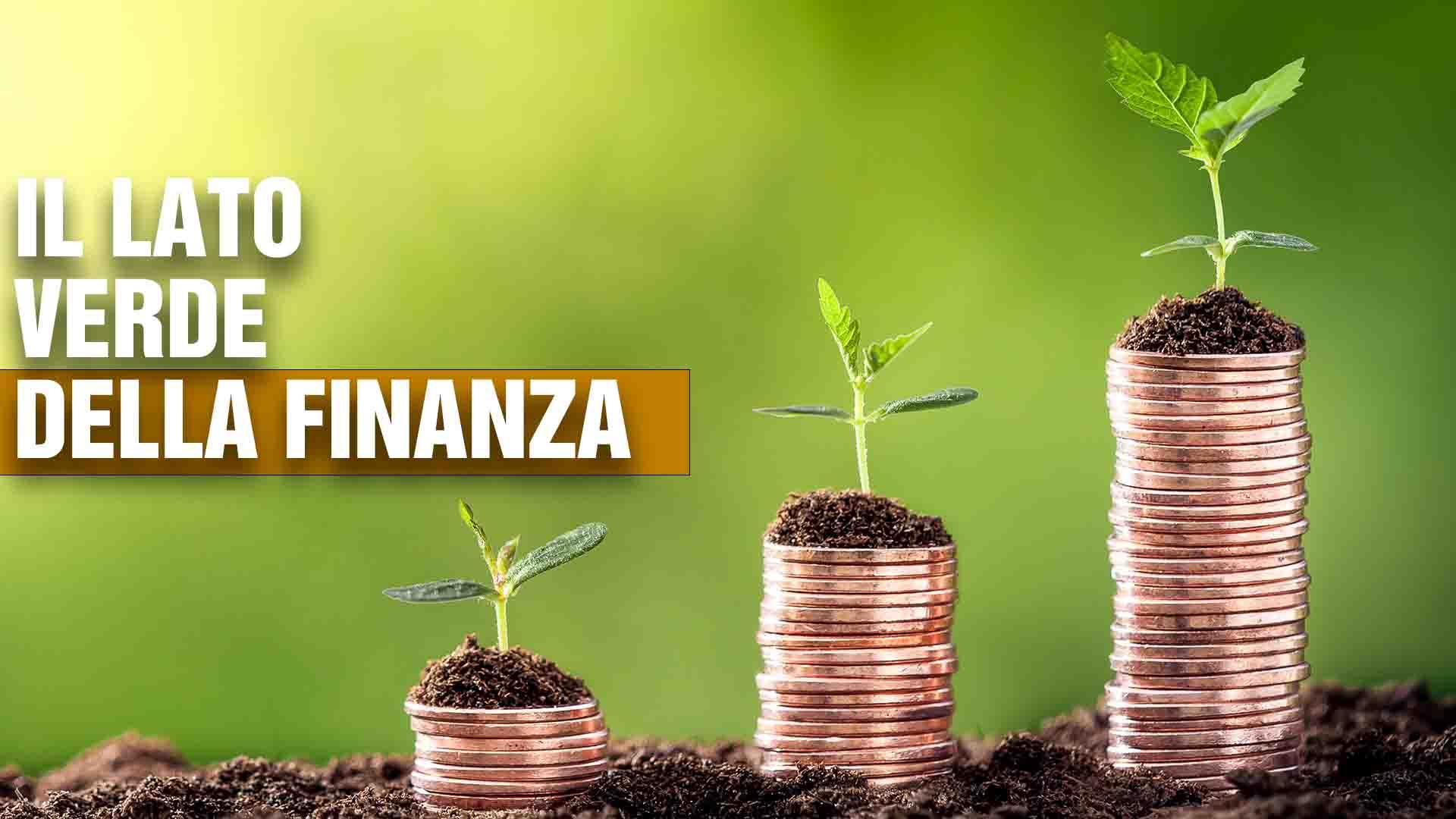 lato verde della finanza